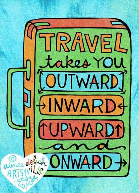 travel outward, inward, upward and onward